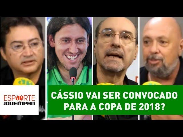Cássio vai ser convocado para a Copa de 2018? Veja DEBATE!