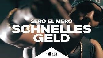 Sero El Mero - Schnelles Geld (Official Video ∣ Prod. by PzY)