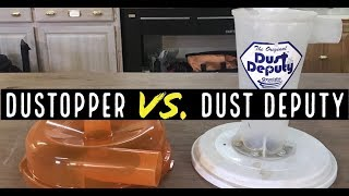 Dustopper vs Dust Deputy | Comparing the dust cyclone separators