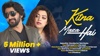Kitna Maza Hai   Dharma Keerthiraj   Nagma Akhtar   Altaaf Sayyed   Latest Bollywood Romantic Song