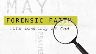 Creator & Salvation: Forensic Faith | Riverwood Church