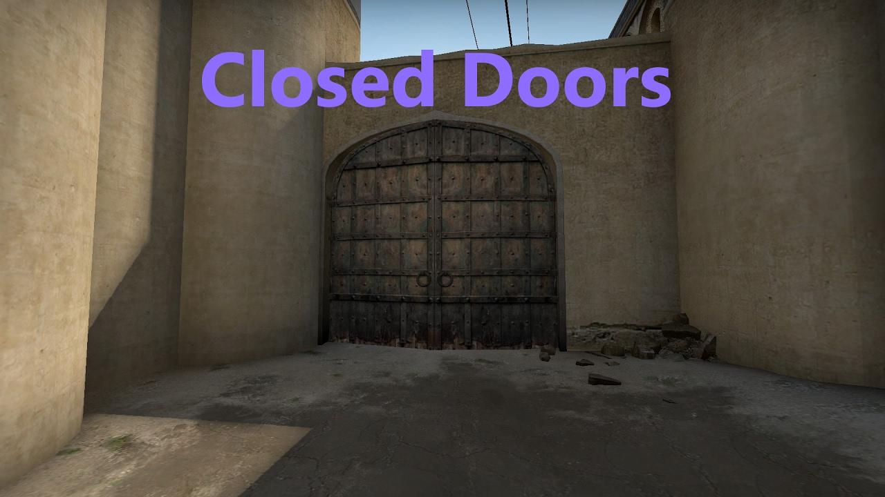 Dust 2 Closed Doors