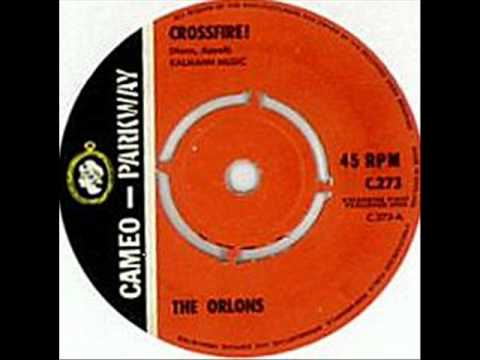 Crossfire  The Orlons 1963 UK Cameo Parkway ,C273