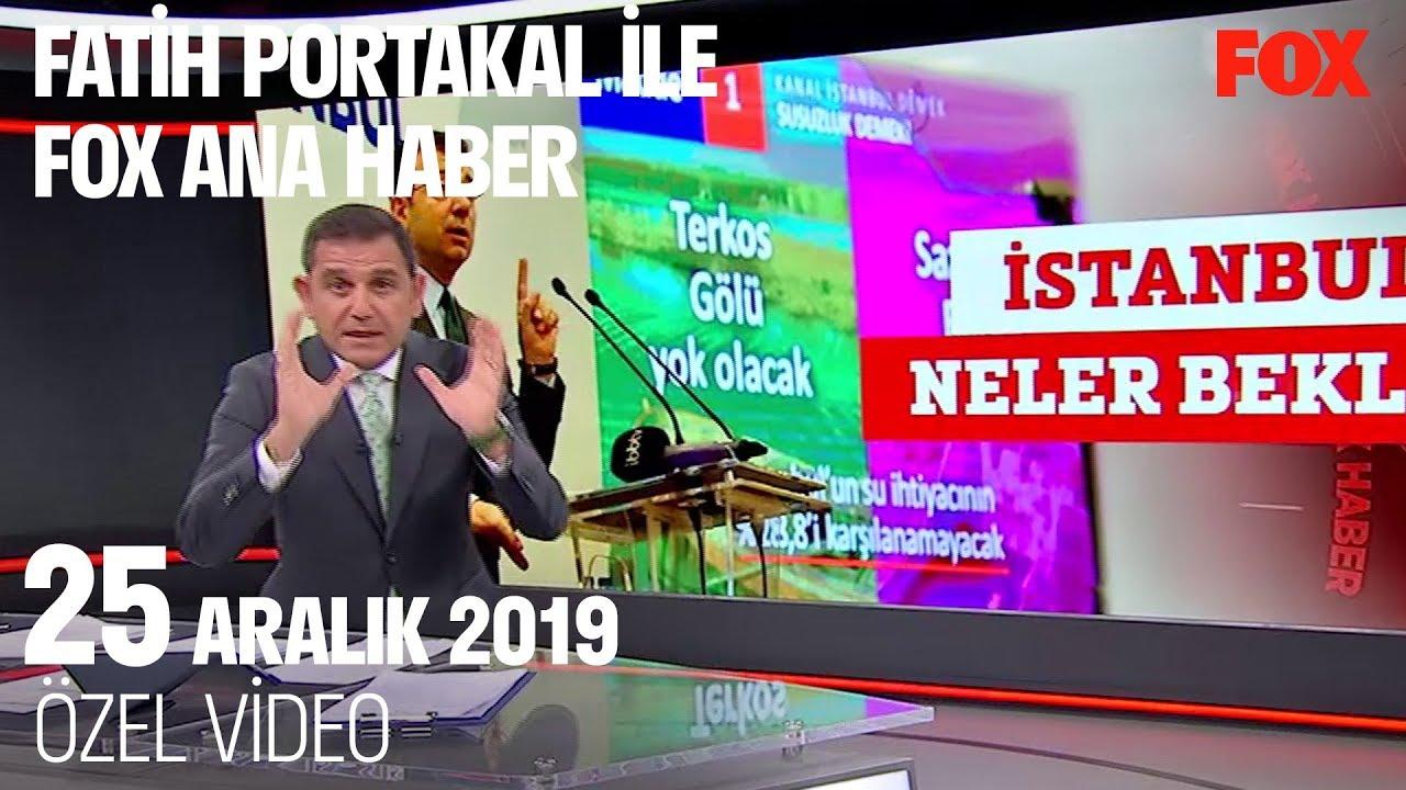 İstanbulluyu neler bekliyor? 25 Aralık 2019 Fatih Portakal ile FOX Ana Haber