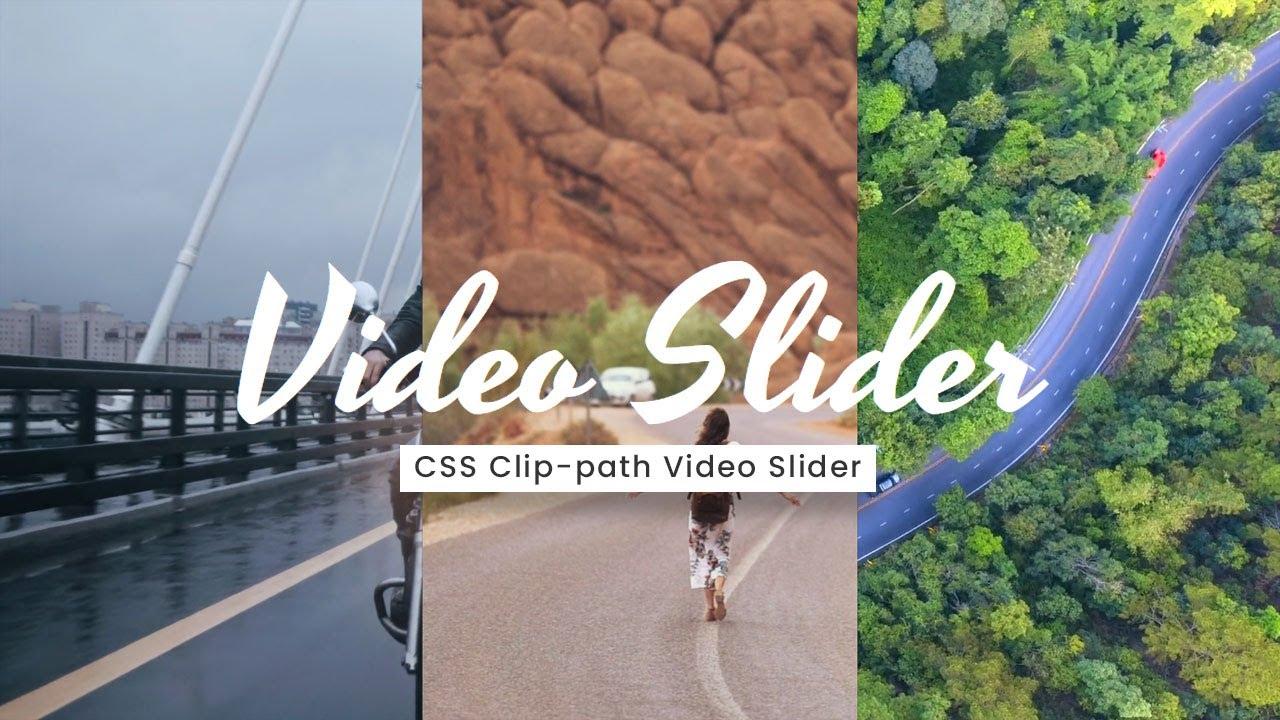 CSS Clip-path Video Slider using HTML, CSS & JavaScript
