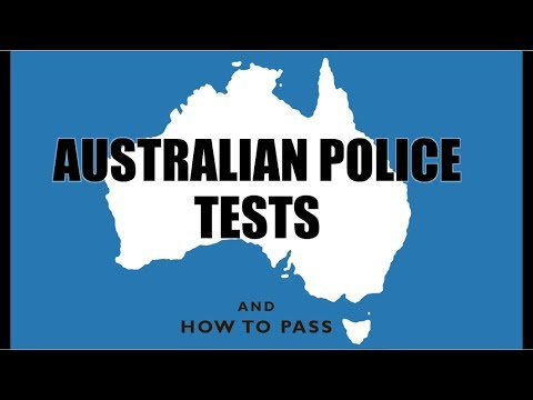 Australian Police Tests (AUS) - How To Pass