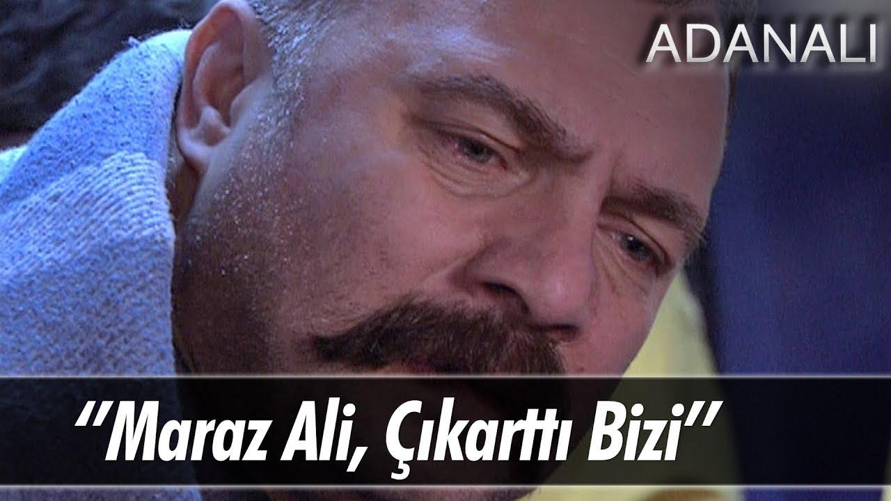 Maraz Ali çıkarttı bizi! - Adanalı