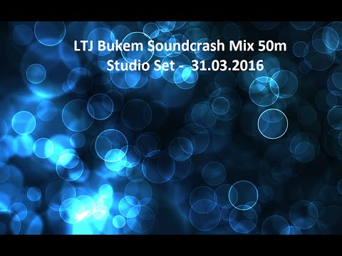 LTJ Bukem 31.03.2016 - Soundcrash 50m set - Deep Liquid DnB