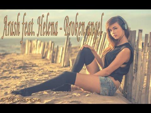 Relax (Arash feat. Helena- Broken angel)
