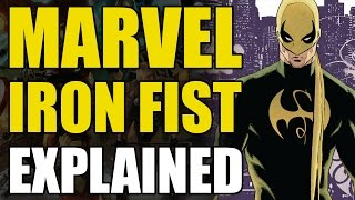 Marvel Comics: Iron Fist/Danny Rand Explained