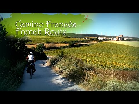 CAMINO DE SANTIAGO - CAMINO FRANCÉS. THE WAY OF SAINT JAMES - FRENCH ROUTE圣 - 地亚哥朝圣之路 - 法国之路