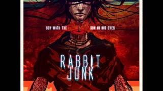 Rabbit Junk-The Boy with the Sun in his Eyes