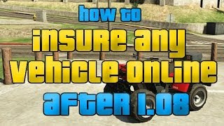 Gta 5 Online : (new) Insure Any Vehicle In Your Garage Glitch (after 1.09) Insurance Glitch