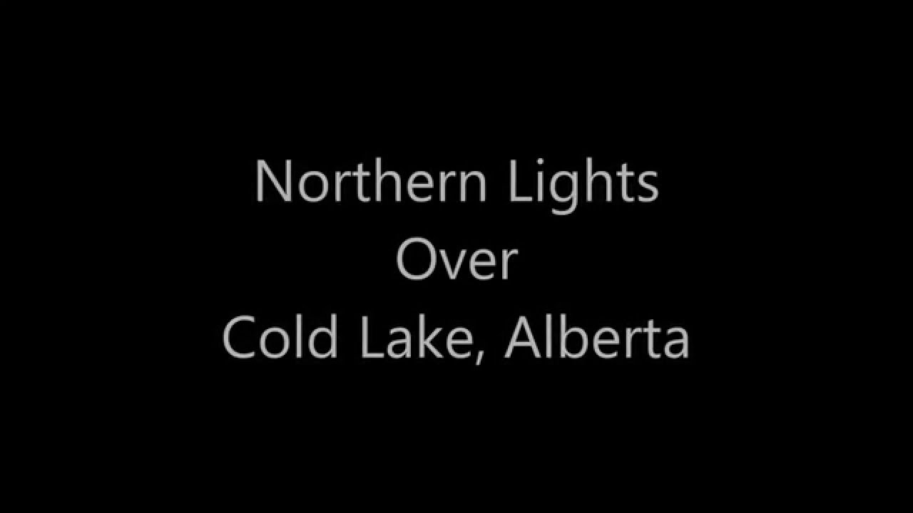 Northern Lights Cold Lake