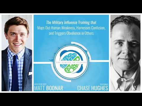 Military Influence that Maps Out Weakness, Harnesses Confusion, & Triggers Obedience w Chase Hughes