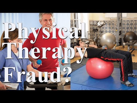 Is Physical Therapy Fraud? (Audio Only)