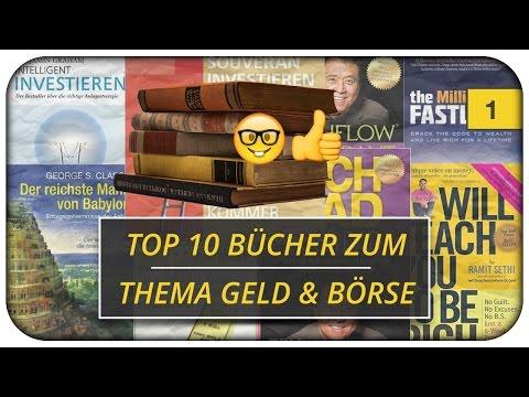 Meine Top 10 Bücher Zum Thema Geld & Börse, Die Man Gelesen Haben Muss