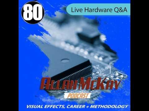 080 - Live VFX Hardware Q&A