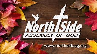 Oct 25 North Side Assembly Sermon