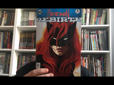 Comic Book Reviews 2-15-17 — DC Rebirth Love! Batwoman debuts, Detective, The Wild Storm & more