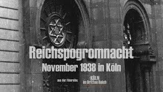 Die Reichspogromnacht: Köln im November 1938