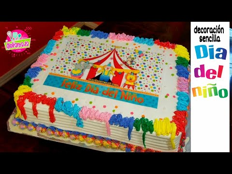 Decoración De Pastel Para Dia Del Niño Feliz Dia