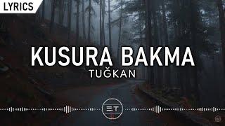 Tuğkan - Kusura Bakma (Lyric Video) | Şarkı Sözleri Resimi