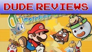 Dude Reviews - Paper Mario Sticker Star