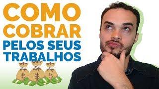 COMO COBRAR PELOS SEUS TRABALHOS E SE ORGANIZAR FINANCEIRAMENTE