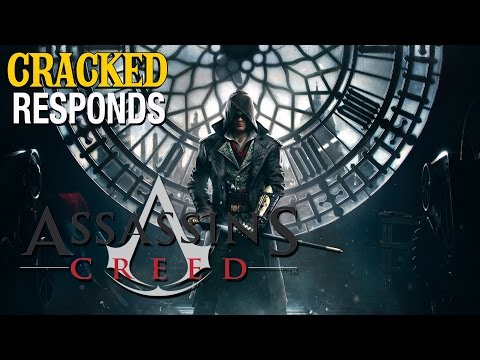 Assassin's Creed: Syndicate - Cracked Responds |