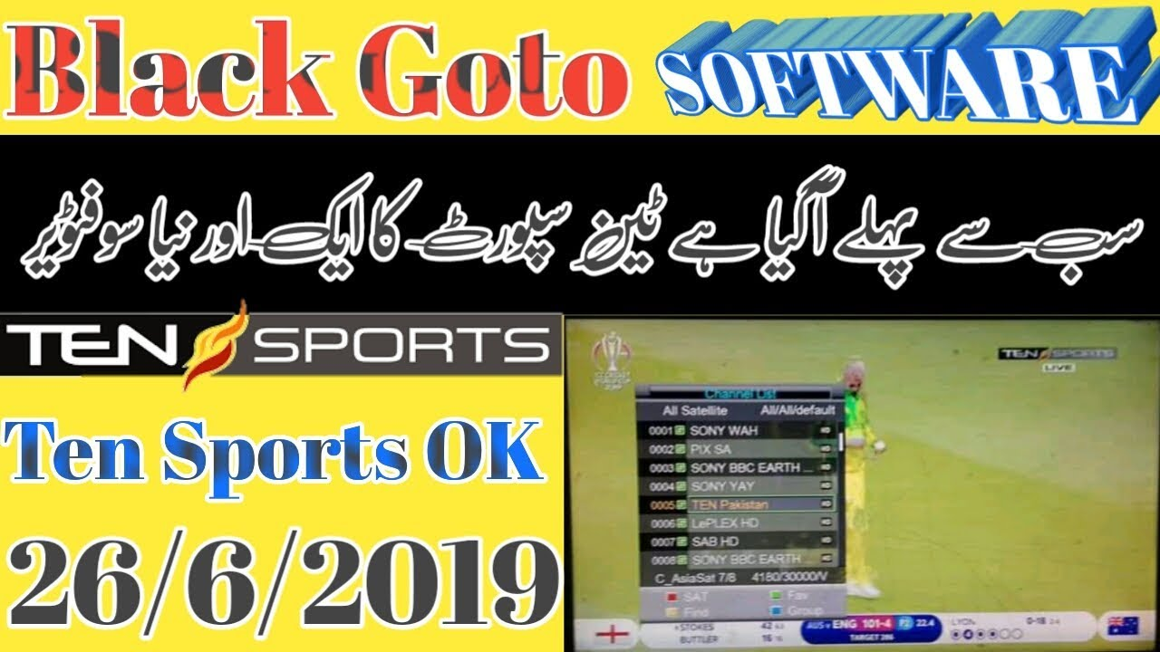 Black Goto| NEW SOFTWARE ||TEN SPORTS OK BY USB|| JUNE 2019