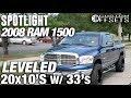 Spotlight - 2008 Dodge Ram 1500, Leveled, 20x10s and 33s