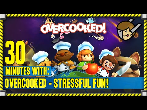 30 Minutes with: Overcooked