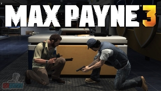 Max Payne 3 Part 3 | PC Gameplay Walkthrough | Game Let