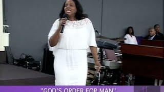 """""""God's Order For Man"""" Part 2- Pastor Tamara Bennett"""