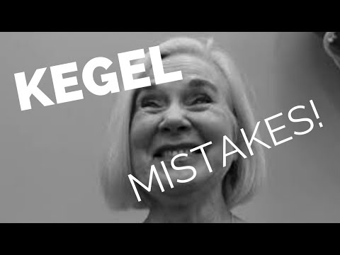 The 5 Kegel Mistakes to Avoid!