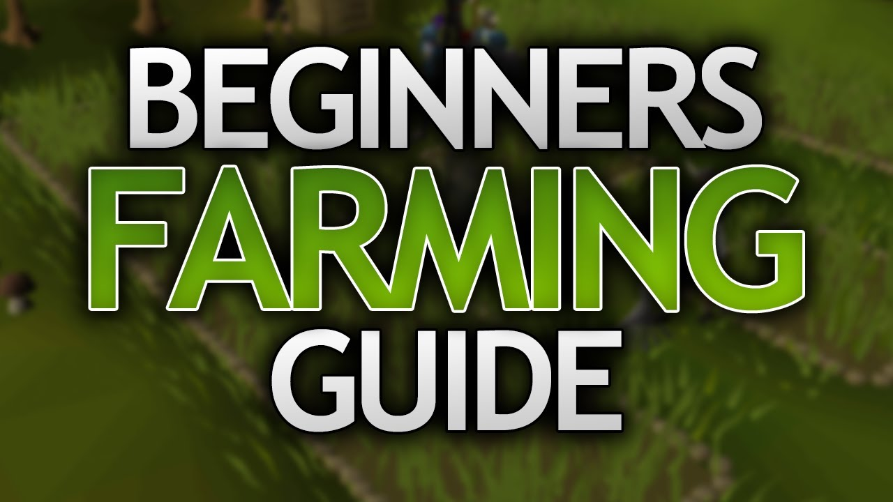 Beginners Farming Guide for OSRS
