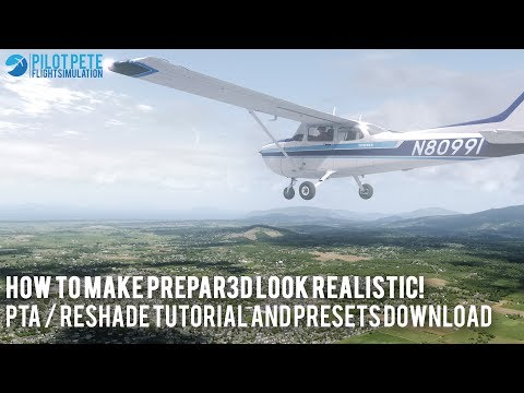 [P3D v3/v4] How to make P3D look realistic - PTA / ReShade Tutorial and Presets  download