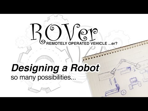 ROVer Robot: More Design Contemplation ...orientating Primary Batteries, Solar Panels and Android.
