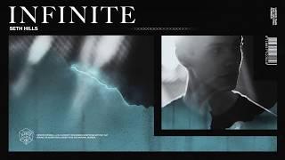 Seth Hills - Infinite Listen / Download: http://stmpd.co/SHINID Set...