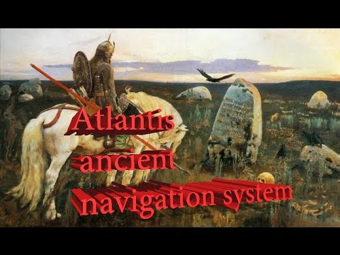 Atlantis ancient navigation system