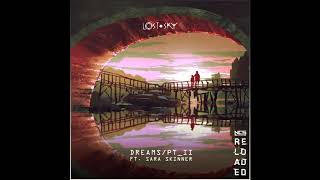 Lost Sky - Dreams pt. II (feat. Sara Skinner)