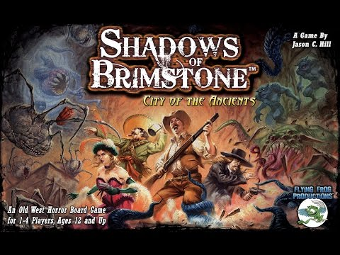 Shadows of Brimstone overview - Gen Con 2014