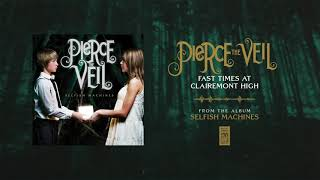 """Pierce The Veil """"Fast Times At Clairemont High"""""""