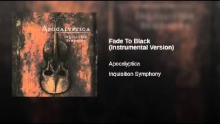 Fade To Black (Instrumental Version)