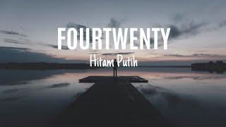 Download Hitam Putih - Fourtwnty  [Lyrics]