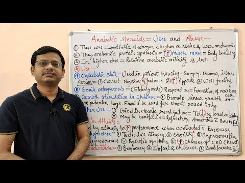 Androgens and Anabolic Steroids (Part02) = Anabolic SteroidsIntroduction use and Abuse (HINDI)