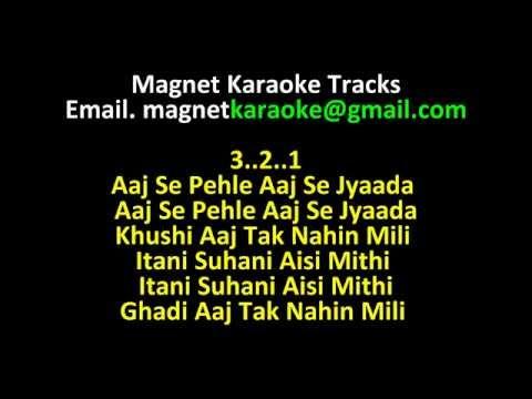 Magnet Karaoke Tracks With Lyrics Aaj Se Pehle Aaj Se Jyaada
