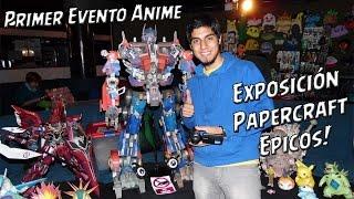 Primera Exposición de Papercraft Epicos (COMPILADO DE PAPERCRAFT) | FelipeBlast