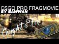 "Bawwan ""Caught on Fire"" CSGO Pro Fragmovie"